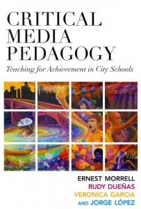 Critical Media Pedagogy: Teaching for Achievement in City Schools